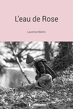 Télécharger le livre :  L'eau de rose