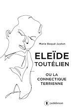 Télécharger le livre :  Eleïde Toutélien
