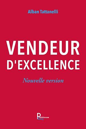 Téléchargez le livre :  Vendeur d'excellence
