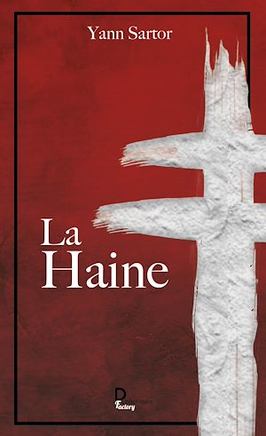 Téléchargez le livre :  La Haine
