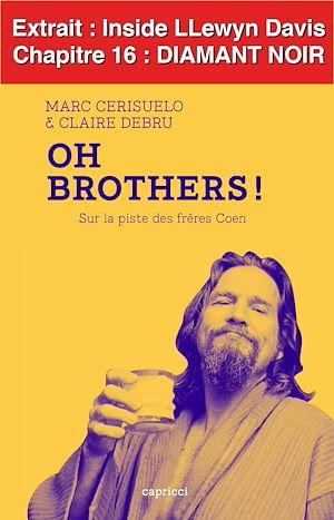 Téléchargez le livre :  Oh Brothers ! Inside Llewyn Davis