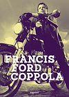 Téléchargez le livre numérique:  Francis Ford Coppola