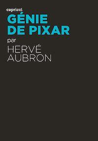 Télécharger le livre : Génie de Pixar - édition augmentée