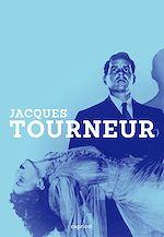 Télécharger le livre :  Jacques Tourneur