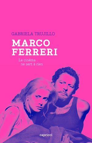 Téléchargez le livre :  Marco Ferreri