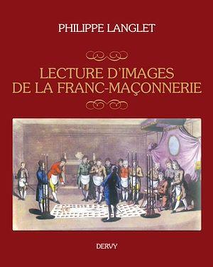 Téléchargez le livre :  Lecture d'images de la franc-maçonnerie