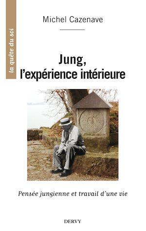Téléchargez le livre :  Jung, l'expérience intérieure