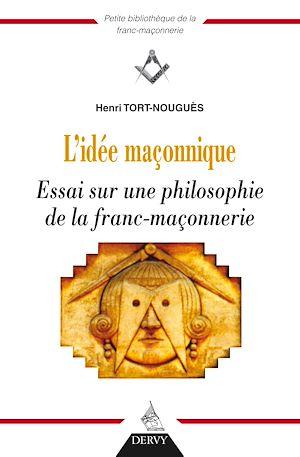 Téléchargez le livre :  L'idée maçonnique