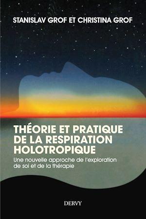 Téléchargez le livre :  Théorie et pratique de la respiration Holotropique