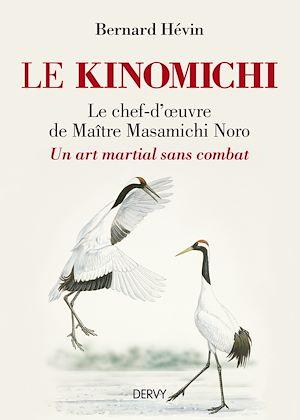 Téléchargez le livre :  Le Kinomichi