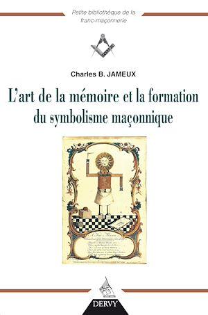 Téléchargez le livre :  L'art de la mémoire et la fonction du symbolisme maçonnique