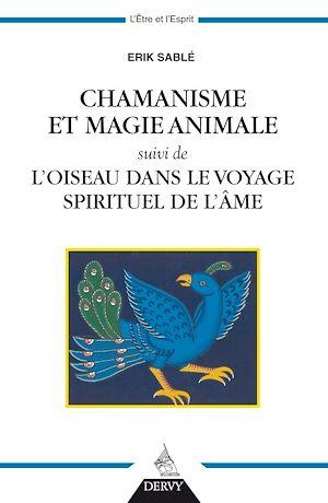 Téléchargez le livre :  Chamanisme et magie animale