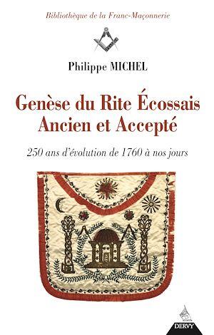 Téléchargez le livre :  La Genèse du rite écossais ancien et accepté