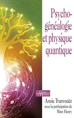 Téléchargez le livre :  Psychogénéalogie et physique quantique