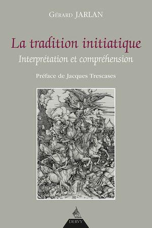 Téléchargez le livre :  La tradition initiatique