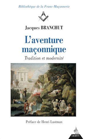 Téléchargez le livre :  L'Aventure maçonnique