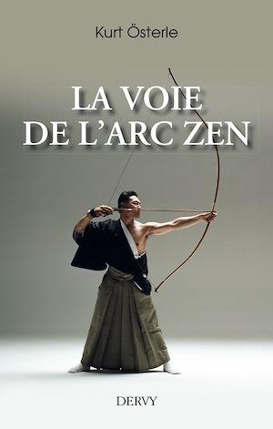 Téléchargez le livre :  La Voie de l'arc zen