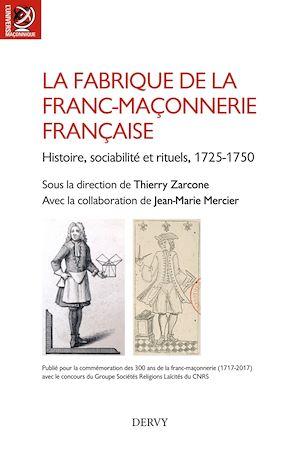 Téléchargez le livre :  La fabrique de la franc-maçonnerie française