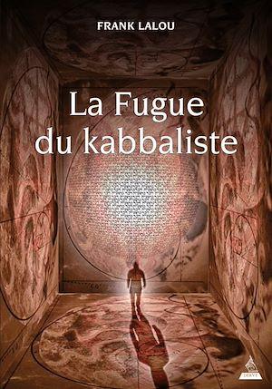 Téléchargez le livre :  La Fugue du kabbaliste