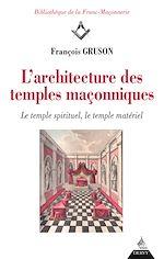 Télécharger le livre :  L'architecture des temples maçonniques
