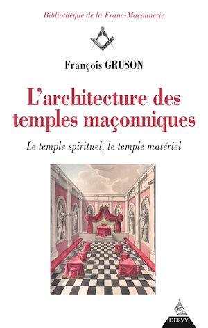 Téléchargez le livre :  L'architecture des temples maçonniques