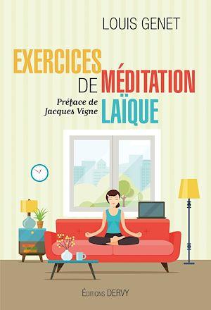 Téléchargez le livre :  Exercices de méditation laïque