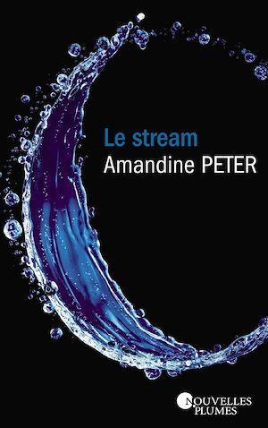 Téléchargez le livre :  Le Stream