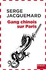 Télécharger le livre :  Gang chinois sur Paris