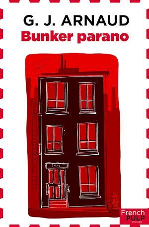 Téléchargez le livre :  Bunker Parano
