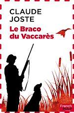 Télécharger le livre :  Le Braco du Vaccarès