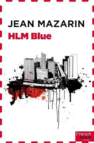 Téléchargez le livre :  HLM blues