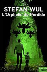 Télécharger le livre :  L'orphelin de Perdide