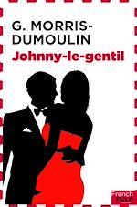 Télécharger le livre :  Johnny le gentil