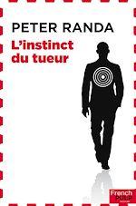 Télécharger le livre :  L'instinct du tueur