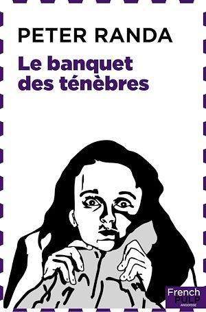 Téléchargez le livre :  Le banquet des ténèbres