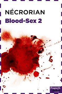 Télécharger le livre : Blood-sex - tome 2