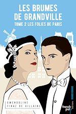 Télécharger le livre :  Les Brumes de Grandville - tome 2 Les folies de Paris