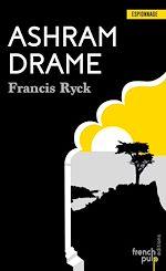 Télécharger le livre :  Ashram Drame