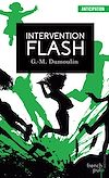 Trilogie Chris le Prez - tome 2 Intervention Flash