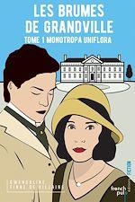 Télécharger le livre :  Les Brumes de Grandville - tome 1 Monotropa Uniflora