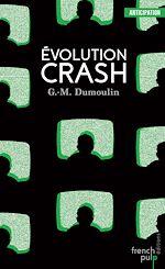 Télécharger le livre :  Evolution Crash - Trilogie Chris le Prez tome 3