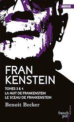 Télécharger le livre :  Frankenstein - tome 3 La Nuit de Frankenstein - tome 4 Le Sceau de Frankenstein