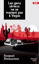 Télécharger le livre :  Les gens sérieux ne se marient pas à Vegas