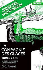Télécharger le livre :  La Compagnie des Glaces - tome 9 Le Réseau de Patagonie - tome 10 Les Voiliers du rail