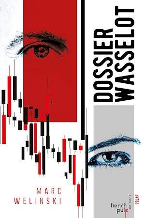 Téléchargez le livre :  Le Dossier Wasselot