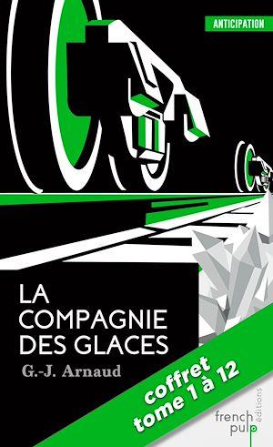 Téléchargez le livre :  La Compagnie des Glaces - La saga - tomes 1 à 12