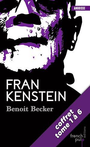 Téléchargez le livre :  Frankenstein - La saga - tomes 1 à 6