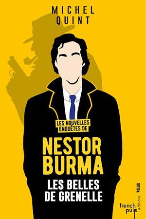 Téléchargez le livre :  Les nouvelles enquêtes de Nestor Burma - Les belles de Grenelle
