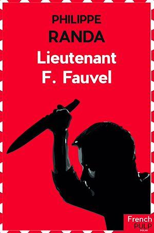 Téléchargez le livre :  Lieutenant F. Fauvel