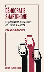 Télécharger le livre :  Démocratie smartphone